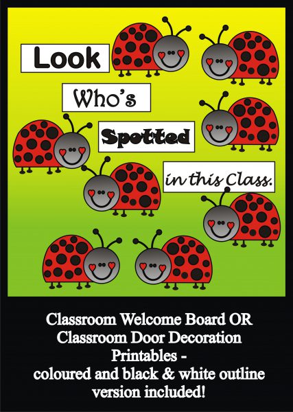 image regarding Printable Door Decorations identify Ladybug Bulletin Board Established / Clroom Welcome Doorway Decoration - Printables - Lecturers Guidance Instructors