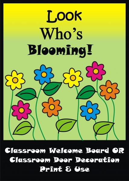 image about Printable Door Decorations named Flower Bulletin Board Fastened / Clroom Welcome Doorway Decoration - Printables - Academics Guidance Lecturers